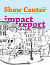 2011-2013 Shaw Center Impact Report